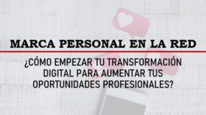Transformación digital - Marca Personal en la red